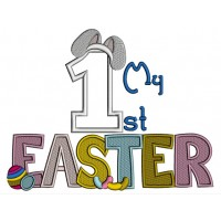 My First Easter Number One With Bunny Ears Birthday Applique Machine Embroidery Design Digitized Pattern