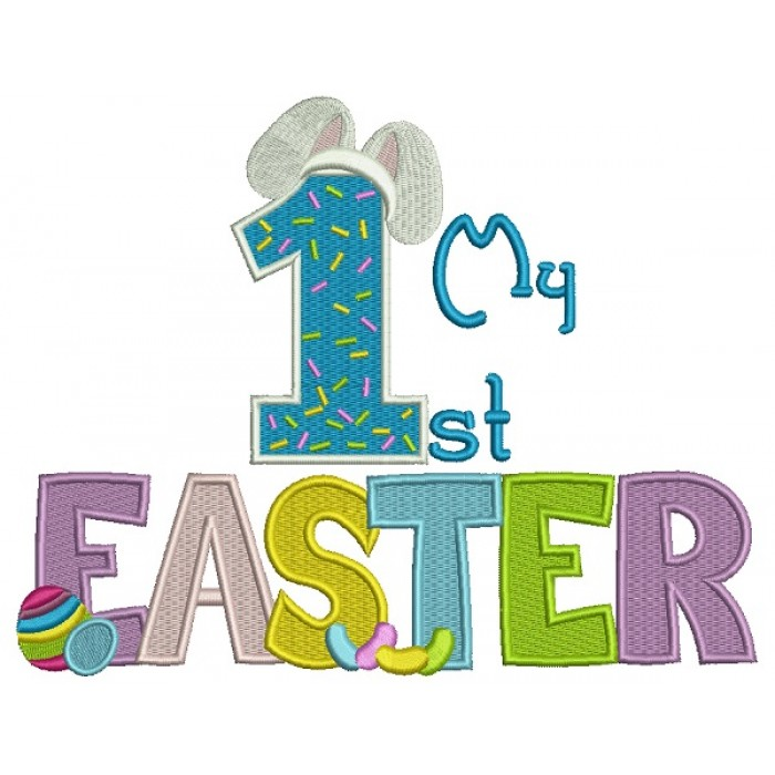 My First Easter Number One With Bunny Ears Birthday Filled Machine Embroidery Design Digitized Pattern