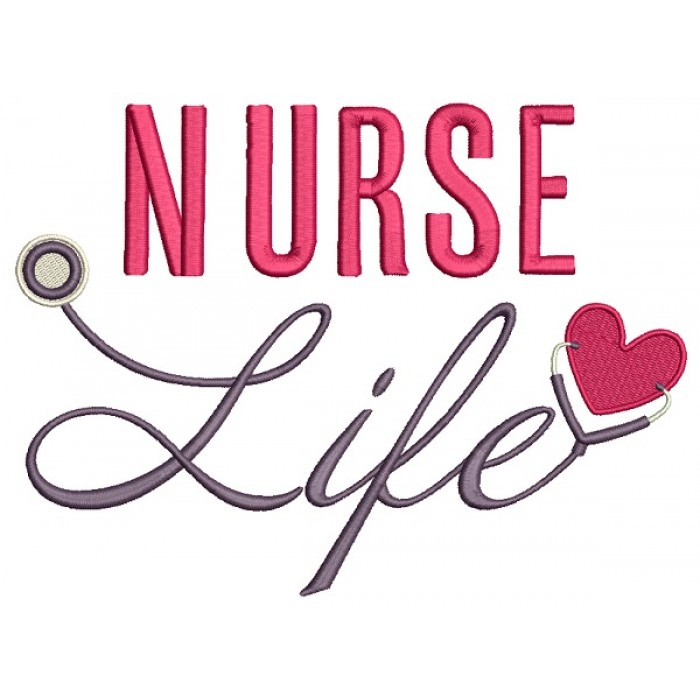 Nurse Life Stethoscope With Heart Filled Machine Embroidery Design Digitized Pattern