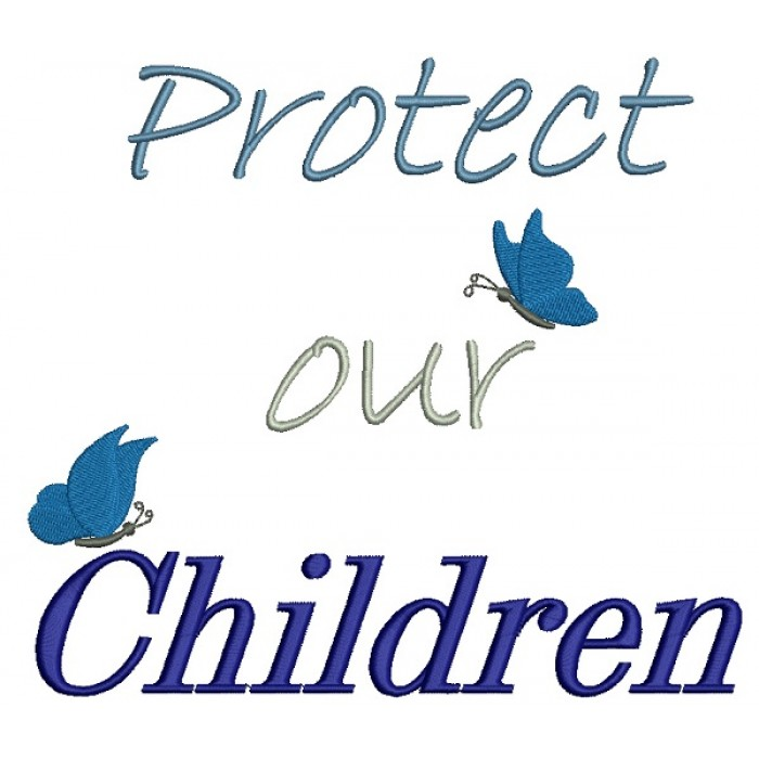 Protect Our Children Child Abuse Awareness Filled Machine Embroidery Design Digitized Pattern