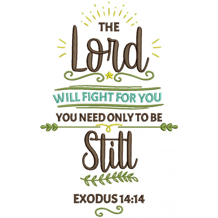 best prices wholesale price shades of The Lord Will Fight For You You Need Only To Be Still Exodus 14-14 Bible  Verse Religious Filled Machine Embroidery Design Digitized Pattern