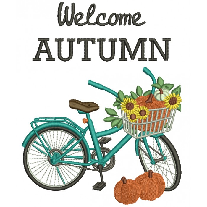 Welcome Autumn Bicicle With Pumpkins Fall Filled Machine Embroidery Design Digitized Pattern