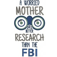 A Worried Mother Does Better Research Than FBI Applique Machine Embroidery Design Digitized Pattern