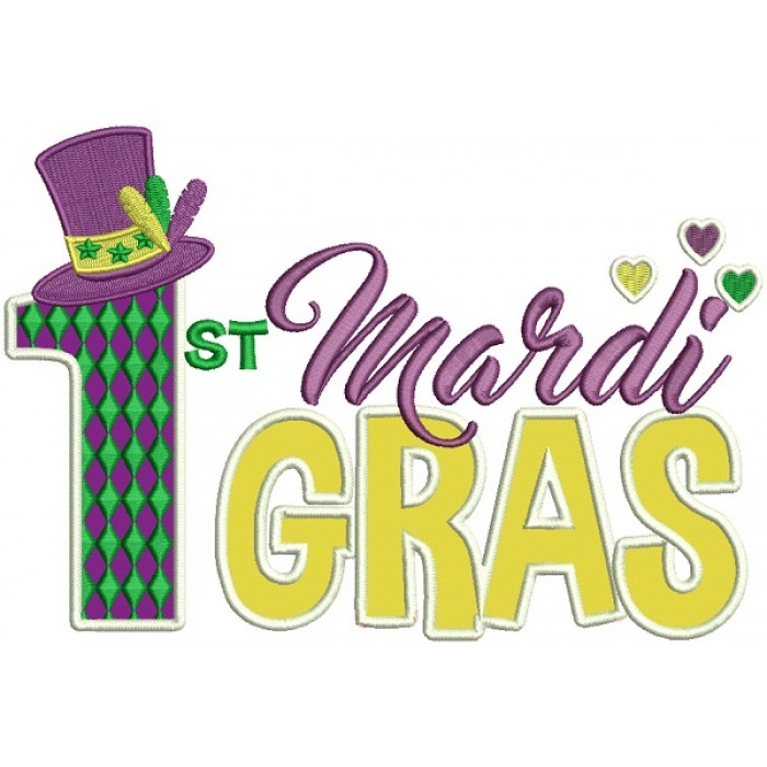 First Mardi Gras With a Hat Applique Machine Embroidery Design Digitized Pattern