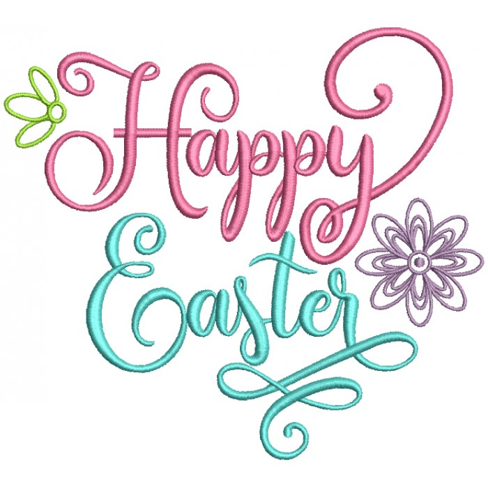 Happy Easter Text With Flowers Filled Machine Embroidery Design Digitized Pattern