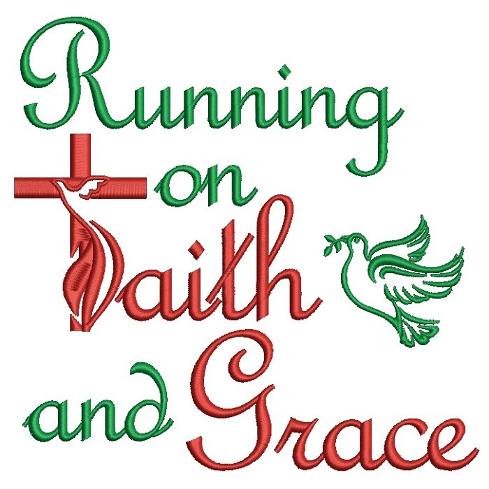 Running on Faith and Grace Religious Filled Machine Embroidery Design Digitized Pattern