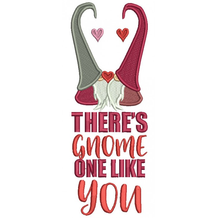 There's Gnome One Like You Hearts Valentine's Day Filled Machine Embroidery Design Digitized Pattern