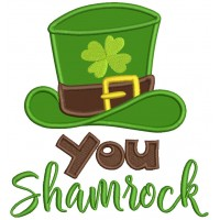 You Shamrock Big Hat With Clover Applique St. Patrick's Day Machine Embroidery Design Digitized Pattern
