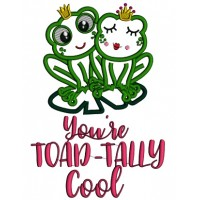 You're Toad-Tally Cool Applique Machine Embroidery Design Digitized Pattern