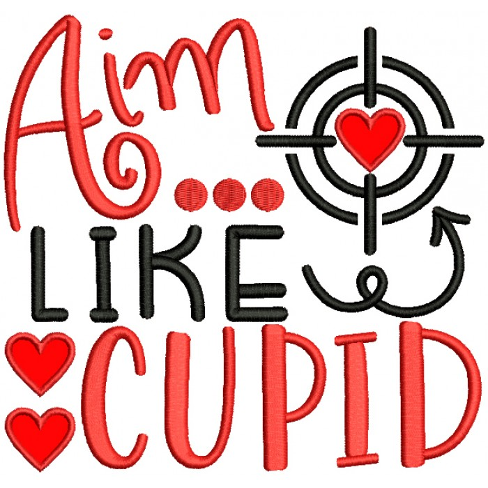 Aim Like a Cupid Valentine's Day Applique Machine Embroidery Design Digitized Pattern
