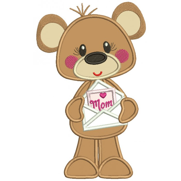 Cute Bear Holding Letter To Mom Mother's Day Applique Machine Embroidery Design Digitized Pattern