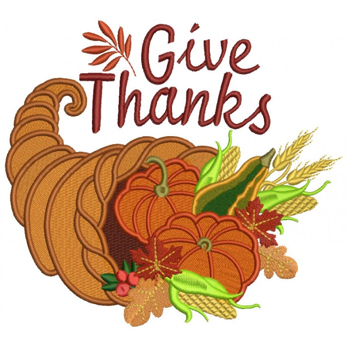 Give Thanks Thanksgiving Cornucopia Filled Machine Embroidery Design Digitized Patter