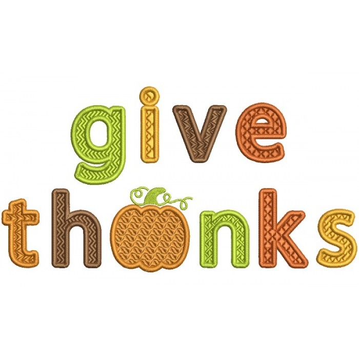 Give Thanks With Pumpkin Fall Filled Thanksgiving Machine Embroidery Design Digitized Pattern