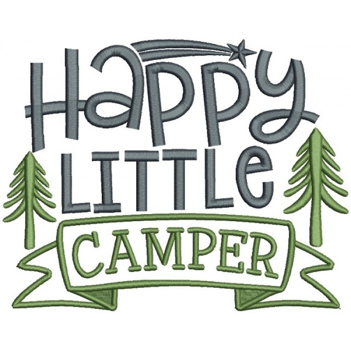 Happy Little Camper Pine Trees Filled Machine Embroidery Design Digitized Pattern