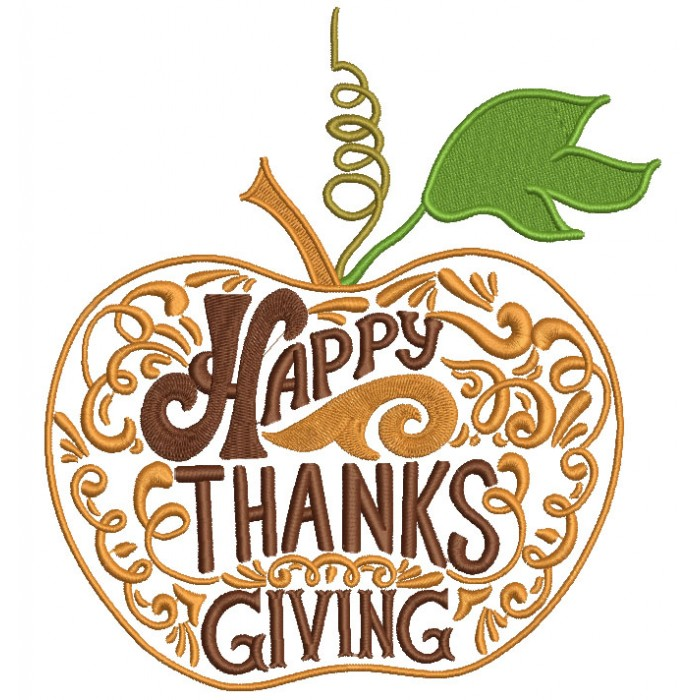 Happy Thanksgiving Apple Filled Machine Embroidery Design Digitized Pattern