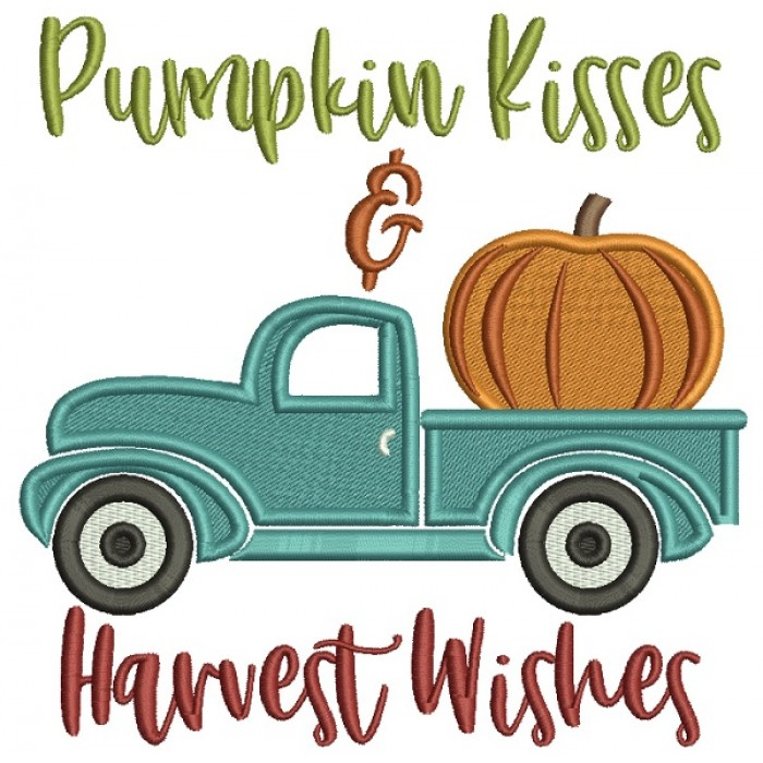 Pumpkin Kisses And Harvest Wishes Truck Thanksgiving Filled Machine Embroidery Design Digitized Pattern