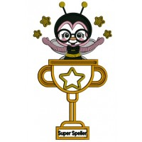 Super Speller Spelling Bee Trophy Applique Machine Embroidery Design Digitized Pattern