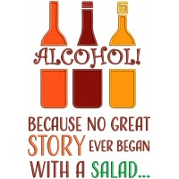 Alcohol Because No Great Story Ever Began With a Salad Three Bottles Applique Machine Embroidery Design Digitized Pattern