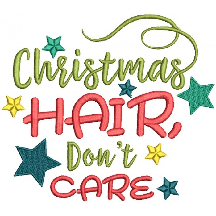 Christmas Hair Don't Care Filled Machine Embroidery Design Digitized Pattern