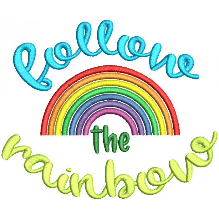 Follow The Rainbow Filled St. Patrick's Day Machine Embroidery Design Digitized Pattern