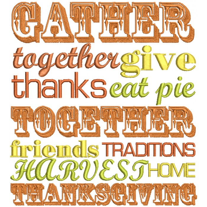 Gather Together Give Thanks Eat Pie Together Thanksgiving Filled Machine Embroidery Design Digitized Pattern