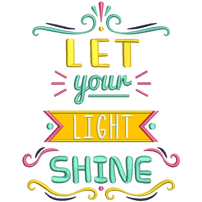 Let Your Light Shine Applique Machine Embroidery Design Digitized Pattern