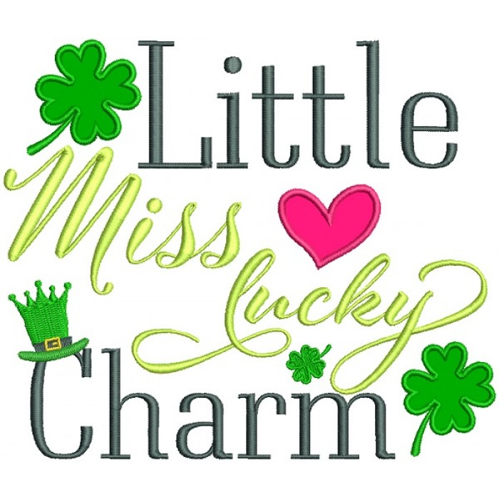 Little Miss Lucky Charm Applique St. Patrick's Day Machine Embroidery Design Digitized Pattern