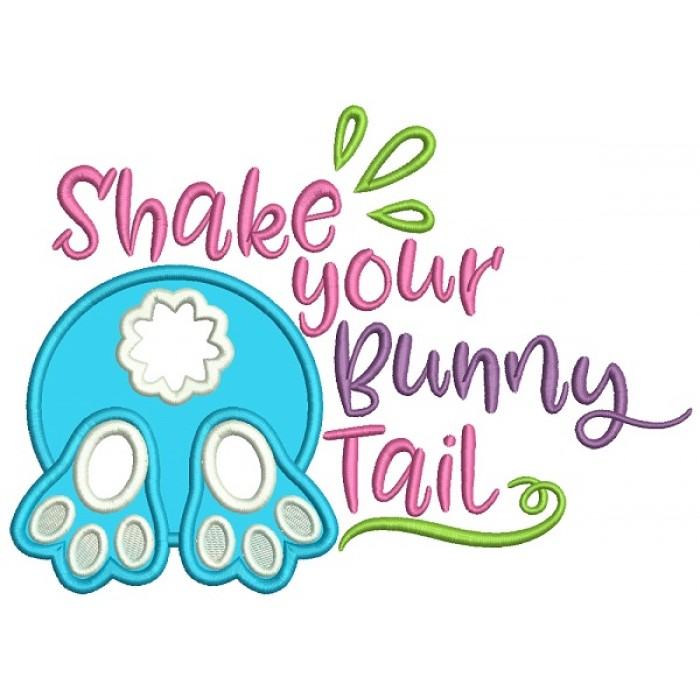 Shake Your Bunny Tail Applique Easter Machine Embroidery Design Digitized Pattern