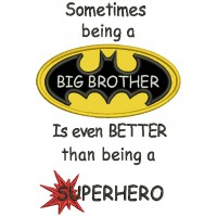 Sometimes Being a Big Brother Is Even Better Than Being a Superhero Applique Machine Embroidery Design Digitized Pattern