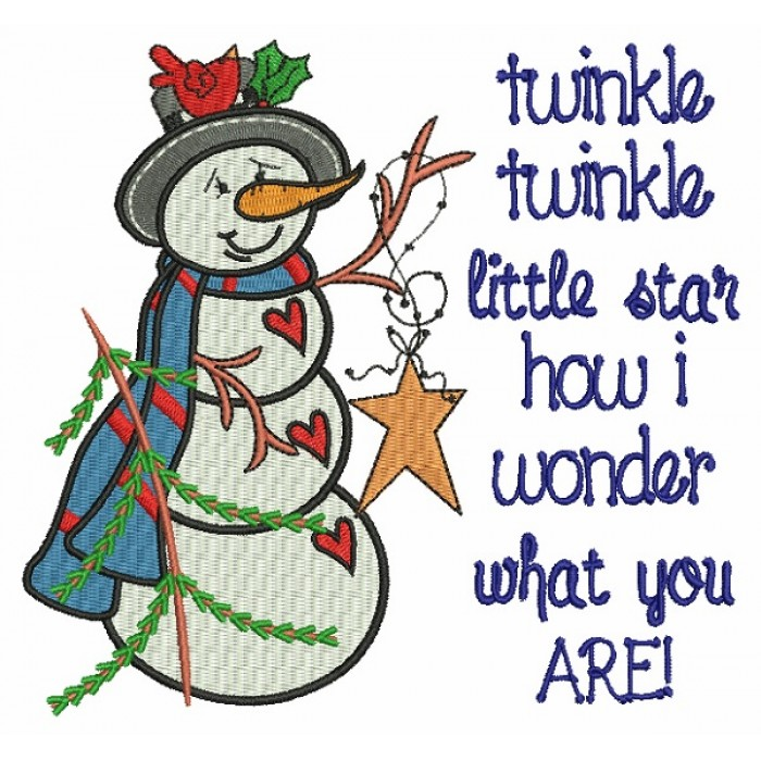Twinkle Twinkle Little Star How I Wonder What You Are Snowman Christmas Filled Machine Embroidery Design Digitized Pattern