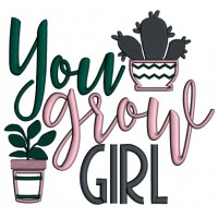 You Grow Girl Applique Machine Embroidery Design Digitized Pattern