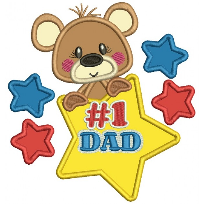 Cute Bear Number 1 Dad Father's Day Applique Machine Embroidery Design Digitized Pattern