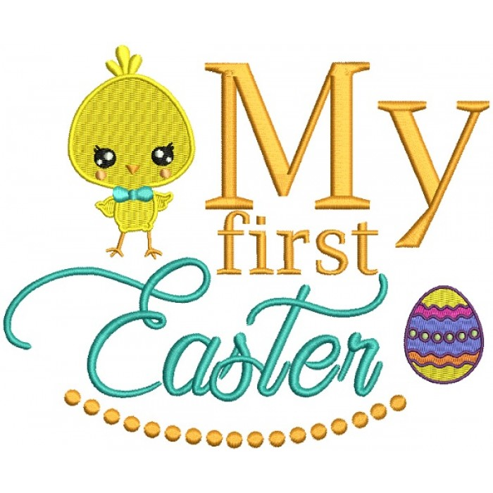 Cute Boy Chick My First Easter Filled Machine Embroidery Design Digitized Pattern