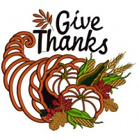 Give Thanks Thanksgiving Cornucopia Applique Machine Embroidery Design Digitized Patter