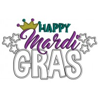 Happy Mardi Gras Stars And Crown Applique Machine Embroidery Design Digitized Pattern