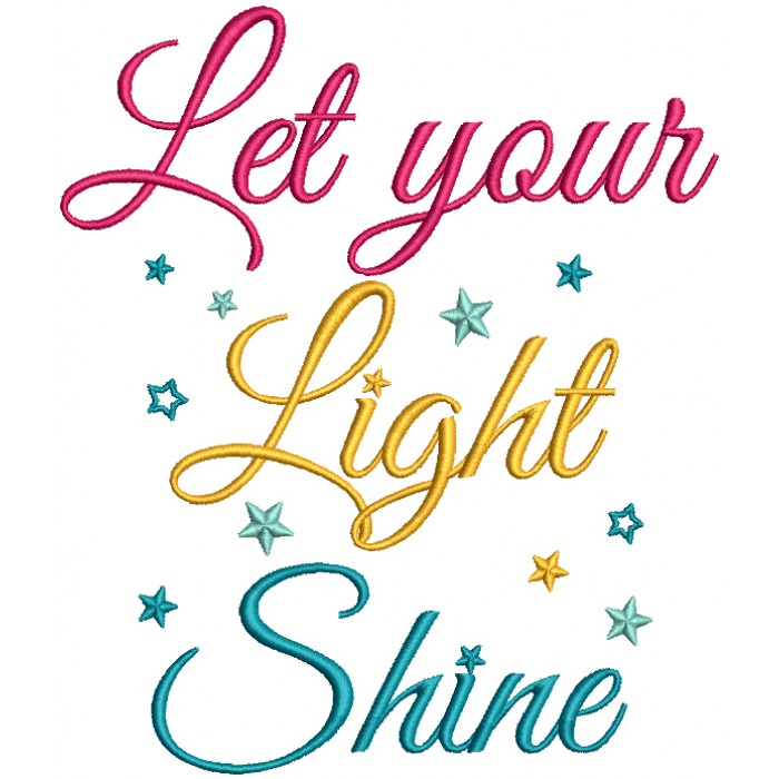Let Your Light Shine Filled Machine Embroidery Design Digitized Pattern