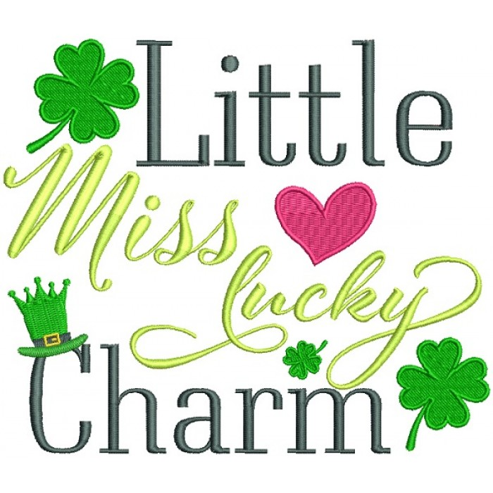 Little Miss Lucky Charm Filled St. Patrick's Day Machine Embroidery Design Digitized Pattern