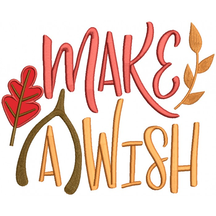Make a Wish Fall Leaves Applique Machine Embroidery Design Digitized Pattern
