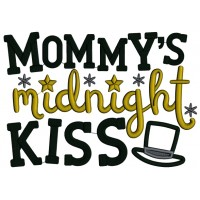 Mommy's Midnight Kiss New Year Applique Machine Embroidery Design Digitized Pattern