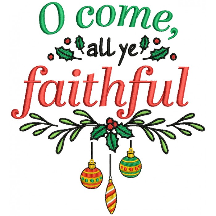 O Come All Ye Faithful Christmas Ornaments Filled Machine Embroidery Design Digitized Pattern