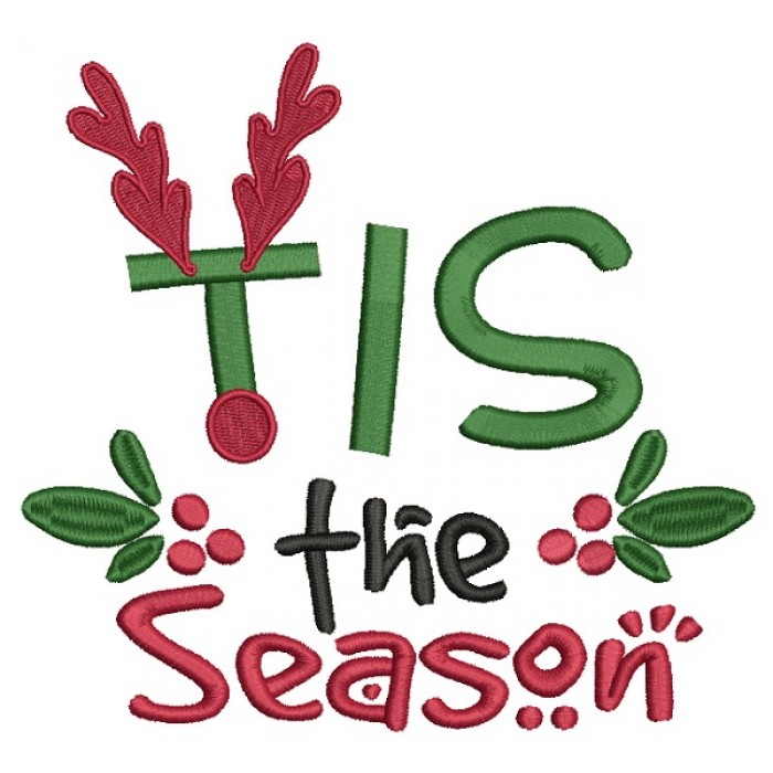 TIS The Season Christmas Filled Machine Embroidery Design Digitized Pattern