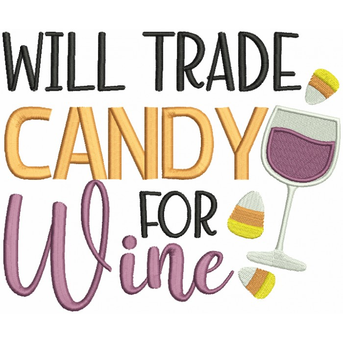 Will Trade Candy For Wine Halloween Filled Machine Embroidery Design Digitized Pattern