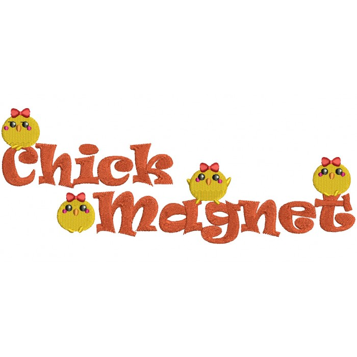 Chick Magnet Filled Machine Embroidery Design Digitized Pattern