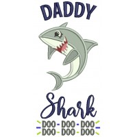Daddy Shark Doo Doo Children Rhimes Applique Machine Embroidery Design Digitized Pattern