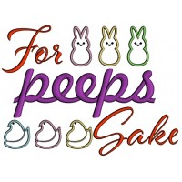 For Peeps Sake Easter Bunnies Applique Machine Embroidery Design Digitized Pattern
