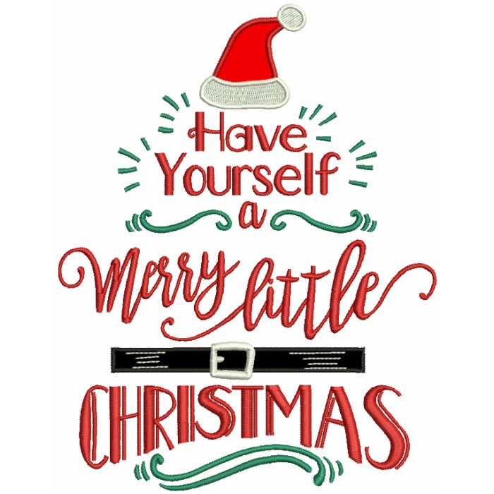 have yourself a merry little christmas applique machine embroidery design digitized pattern