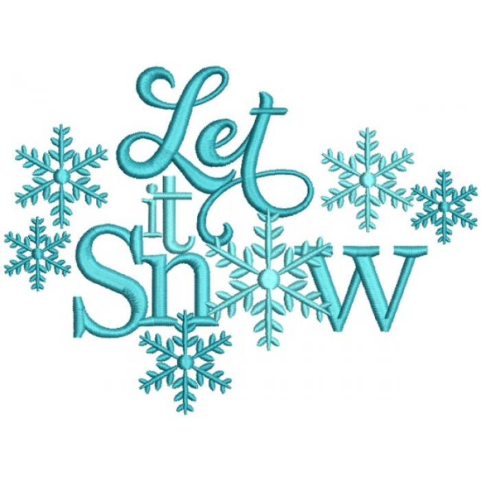 Let It Snow Snow flakes Christmas Filled Machine Embroidery Design Digitized Pattern