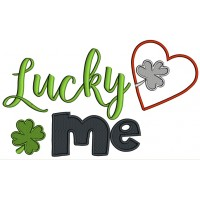 Lucky Me Shamrock Inside The Heart St. Patrick's Applique Machine Embroidery Design Digitized Pattern