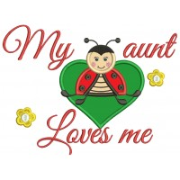 My Aunt Loves Me Lady Bug Inside Heart Applique Machine Embroidery Design Digitized Pattern