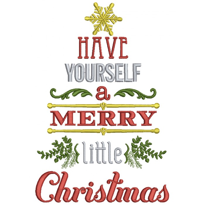 have yourself a merry little christmas filled machine embroidery digitized design pattern